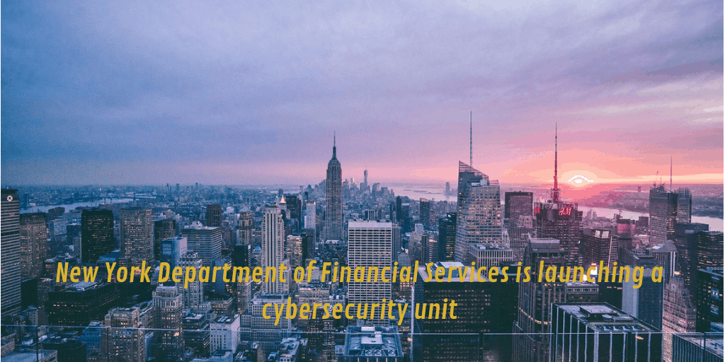 Financial Services is launching a cybersecurity unit