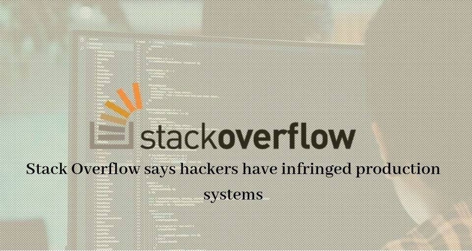 Stack Overflow says hackers