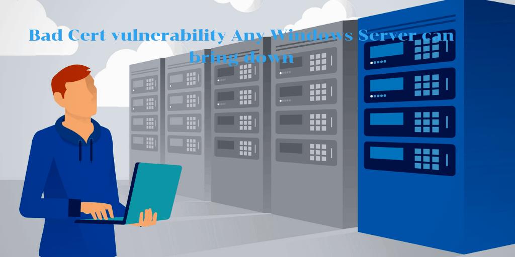 Bad Cert vulnerability