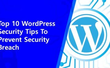 Top 10 WordPress Security Tips To Prevent Security Breach