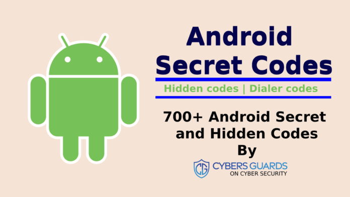 700+ Android Secret and Hidden Codes